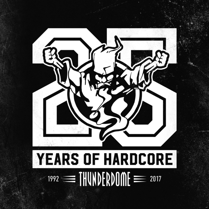 VARIOUS - Thunderdome 25 Years Of Hardcore (Explicit)