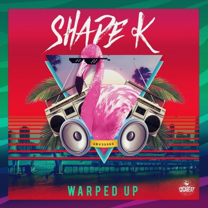 SHADE K - Warped Up