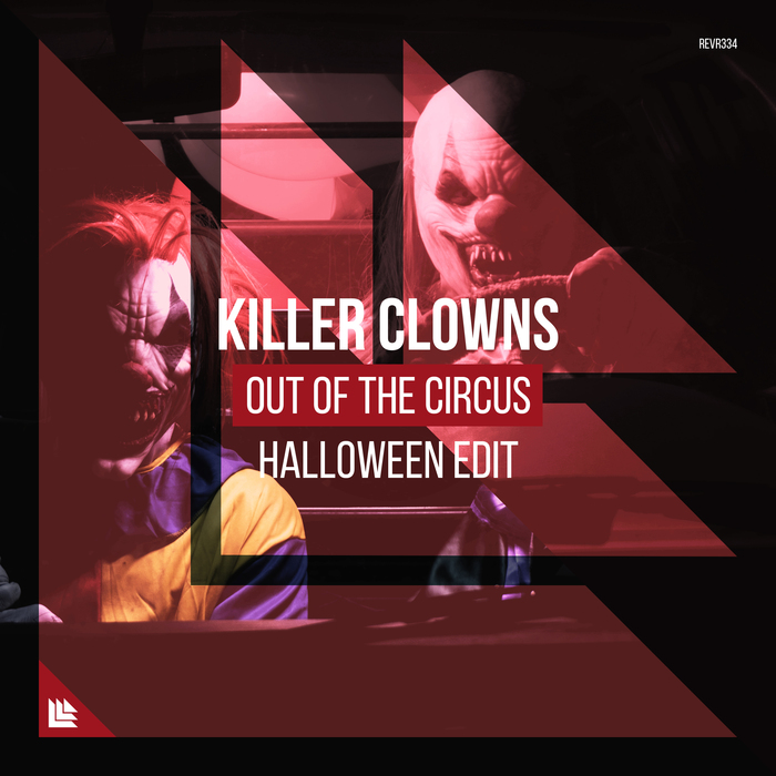 KILLER CLOWNS - Out Of The Circus