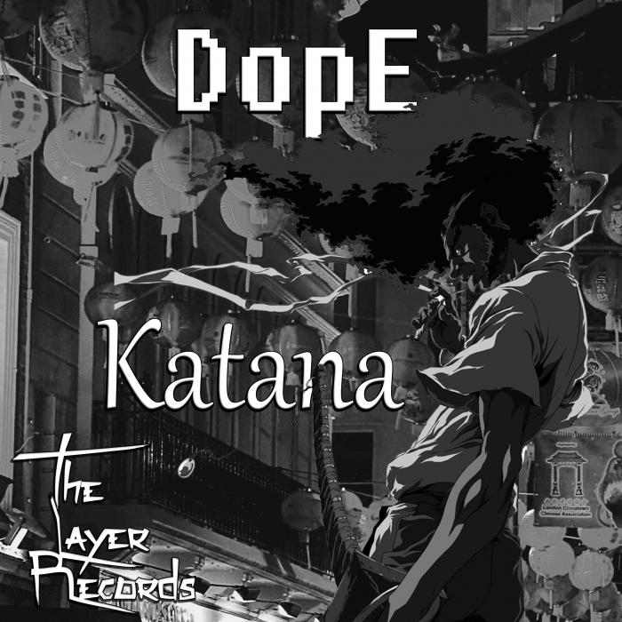 DOPE - Katana