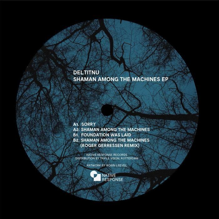 DELTITNU - Shaman Among The Machines EP