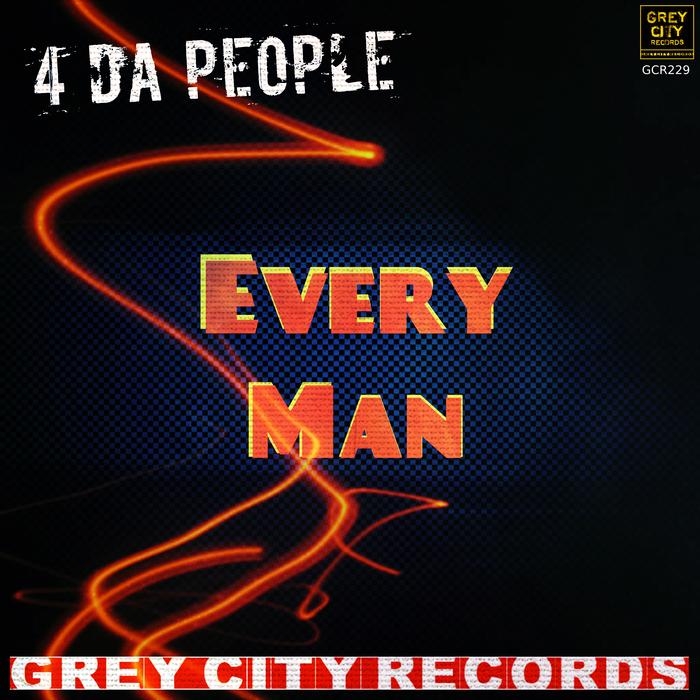4 DA PEOPLE - Every Man