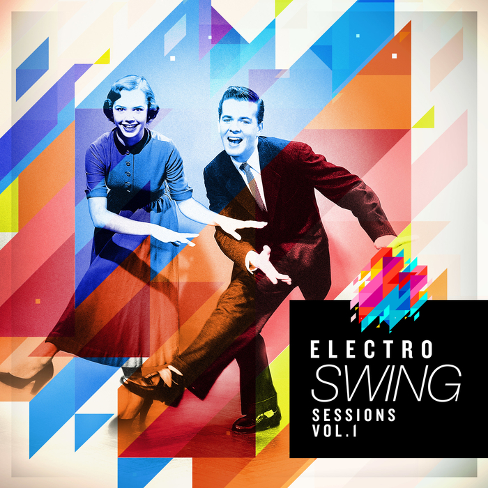 VARIOUS - Electro Swing Sessions Vol 1