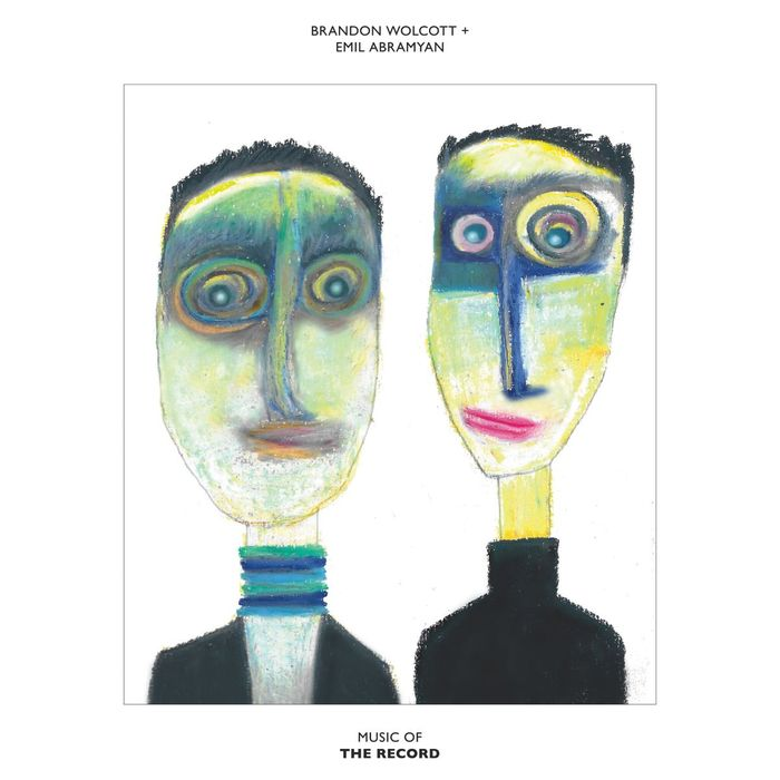 BRANDON WOLCOTT/EMIL ABRAMYAN - Music Of The Record