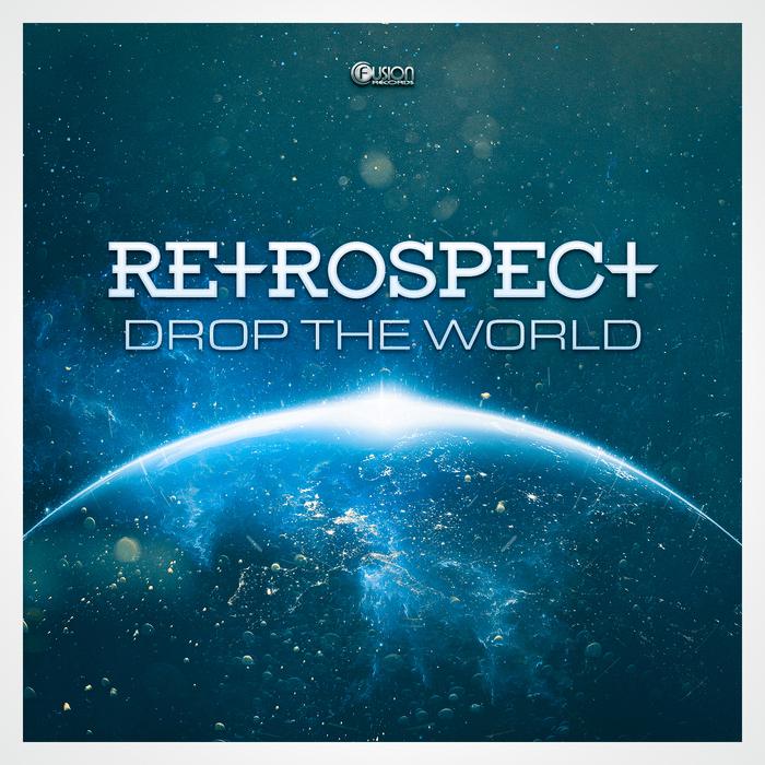 RETROSPECT - Drop The World