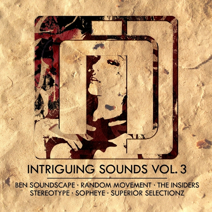 RANDOM MOVEMENT/THE INSIDERS/STEREOTYPE/BEN SOUNDSCAPE - Intriguing Sounds Vol 3