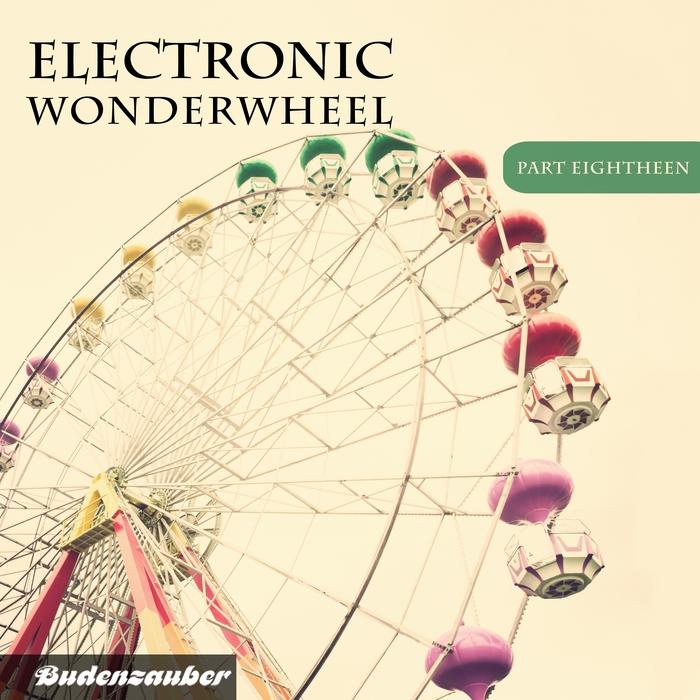 VARIOUS - Electronic Wonderwheel Vol 18