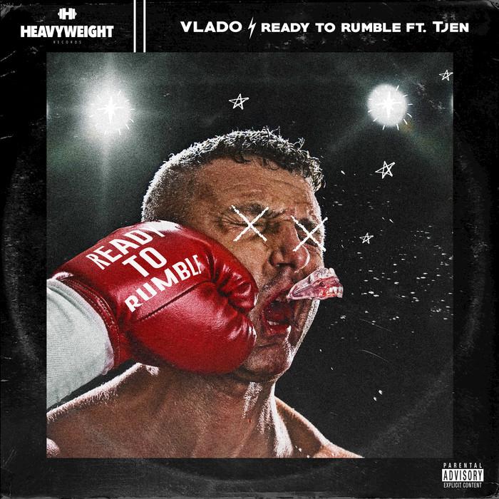 VLADO feat TJEN - Ready To Rumble