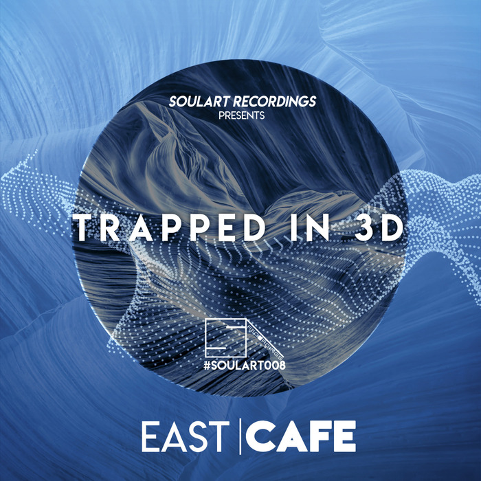 EAST CAFE - Trapped In 3D