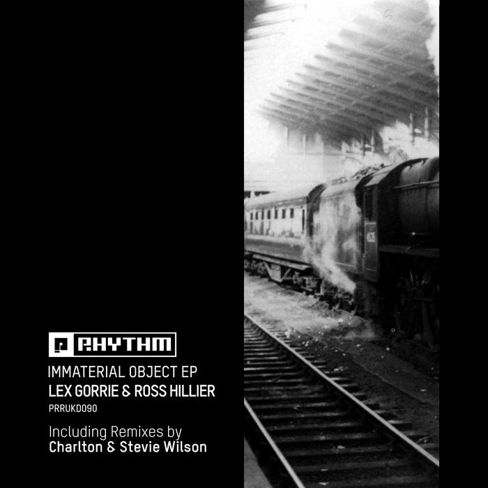 LEX GORRIE & ROSS HILLIER - Immaterial Object EP