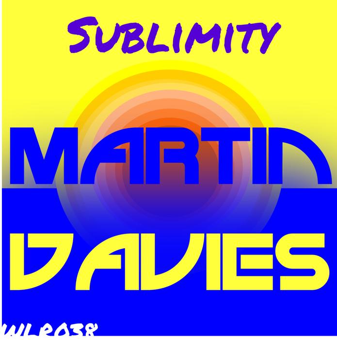MARTIN DAVIES - Sublimity