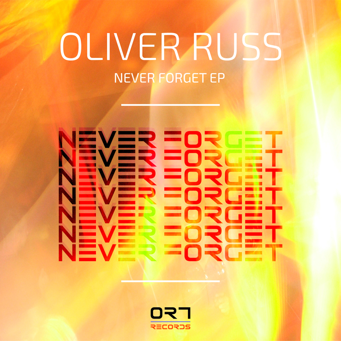 OLIVER RUSS - Never Forget