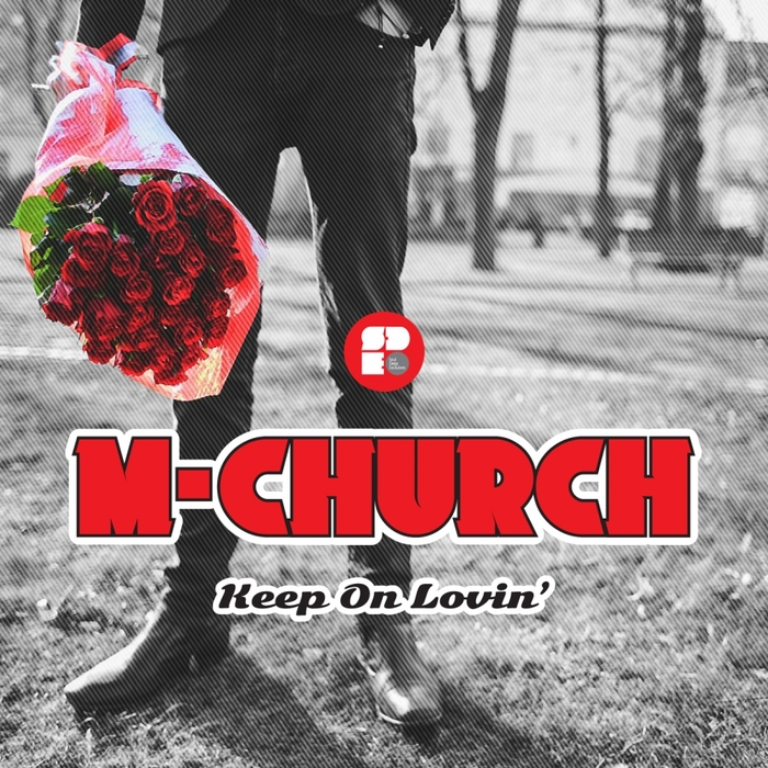 M-CHURCH - Keep On Lovin'