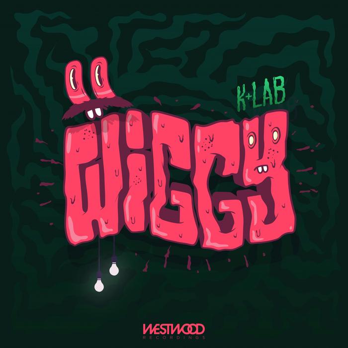 K+LAB - Wiggy EP