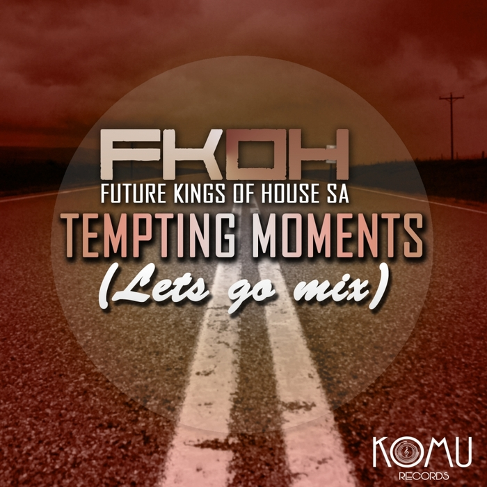 FUTURE KINGS OF HOUSE - Tempting Moments