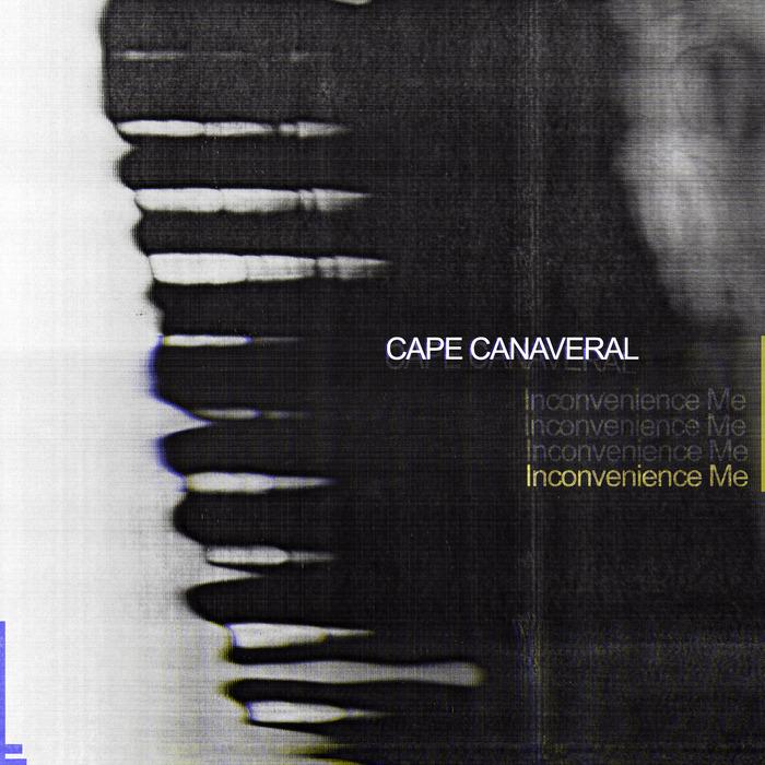 CAPE CANAVERAL - Inconvenience Me