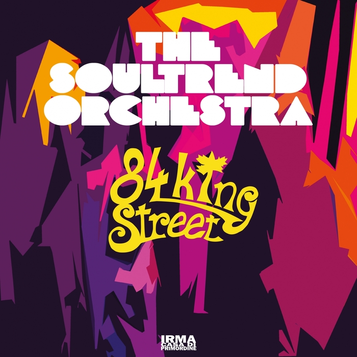 THE SOULTREND ORCHESTRA - 84 King Street