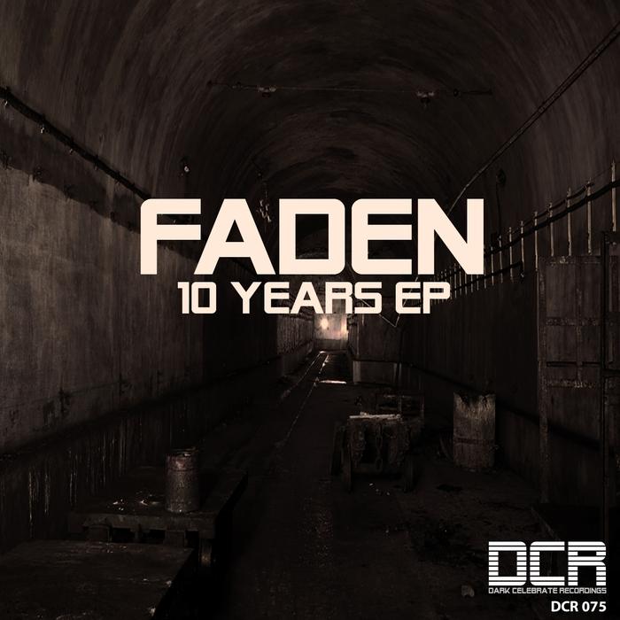FADEN - 10 Years