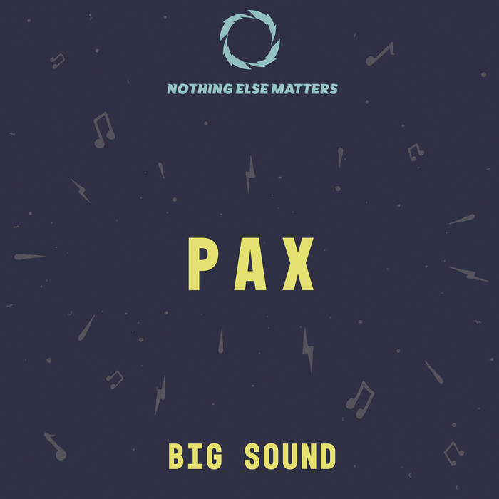 PAX - Big Sound (Extended Mix)