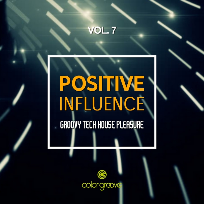 VARIOUS - Positive Influence Vol 7 (Groovy Tech House Pleasure)