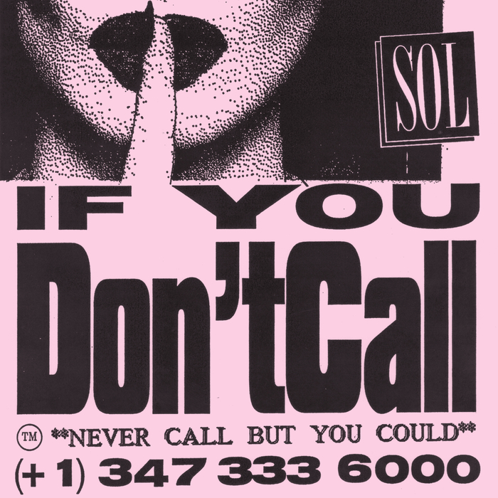 SOL - If You Don't Call