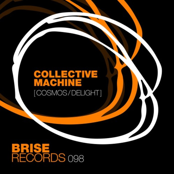 COLLECTIVE MACHINE - Cosmos/Delight