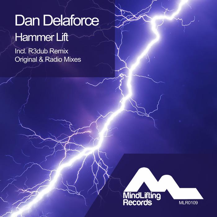 DAN DELAFORCE - Hammer Lift