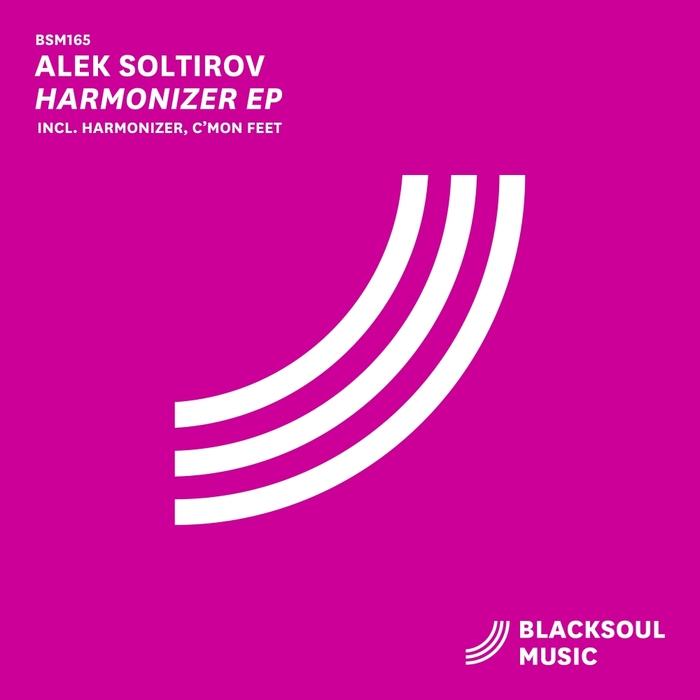 ALEK SOLTIROV - Harmonizer EP