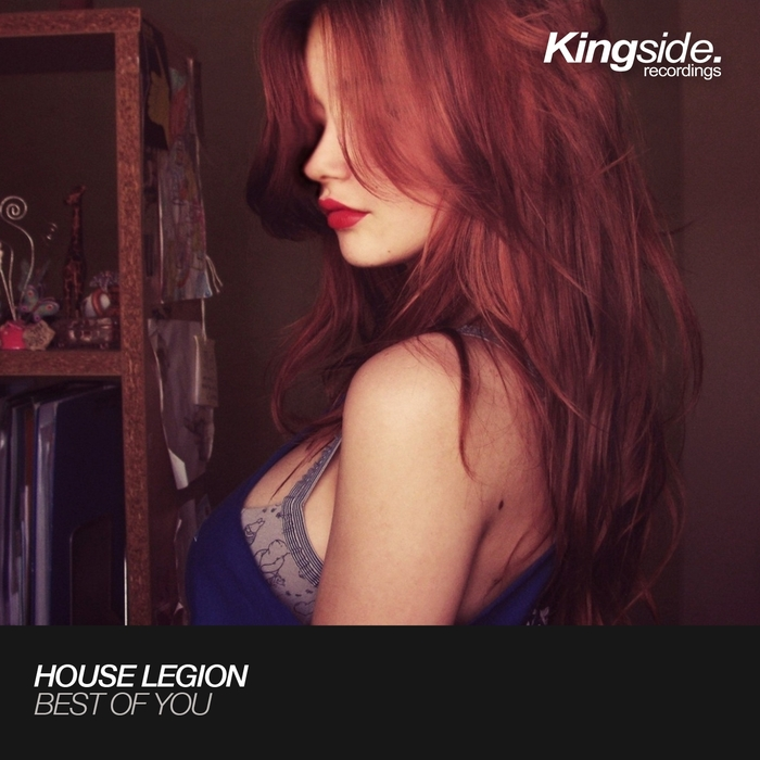 HOUSE LEGION - Best Of You