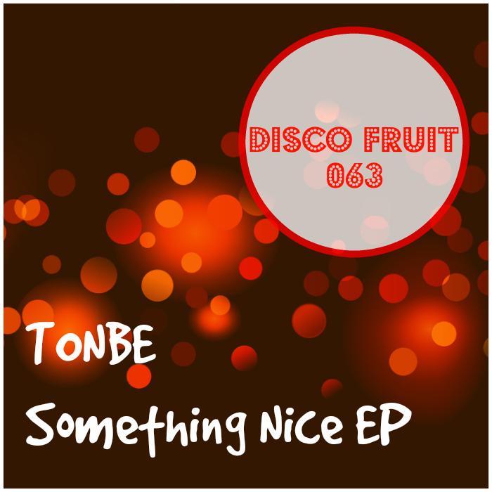 TONBE - Something Nice EP