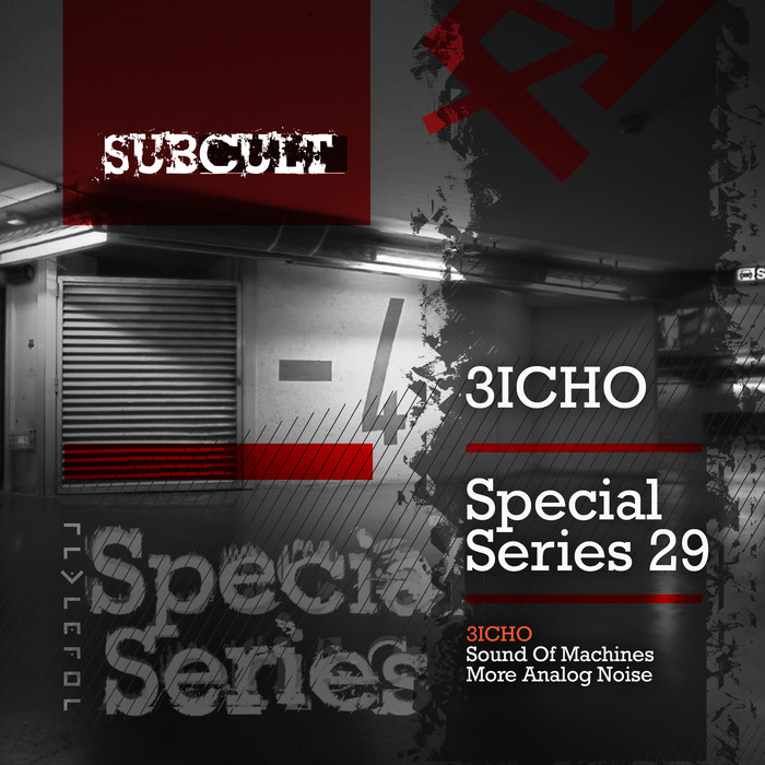 3ICHO - Sub Cult Special Series EP 29
