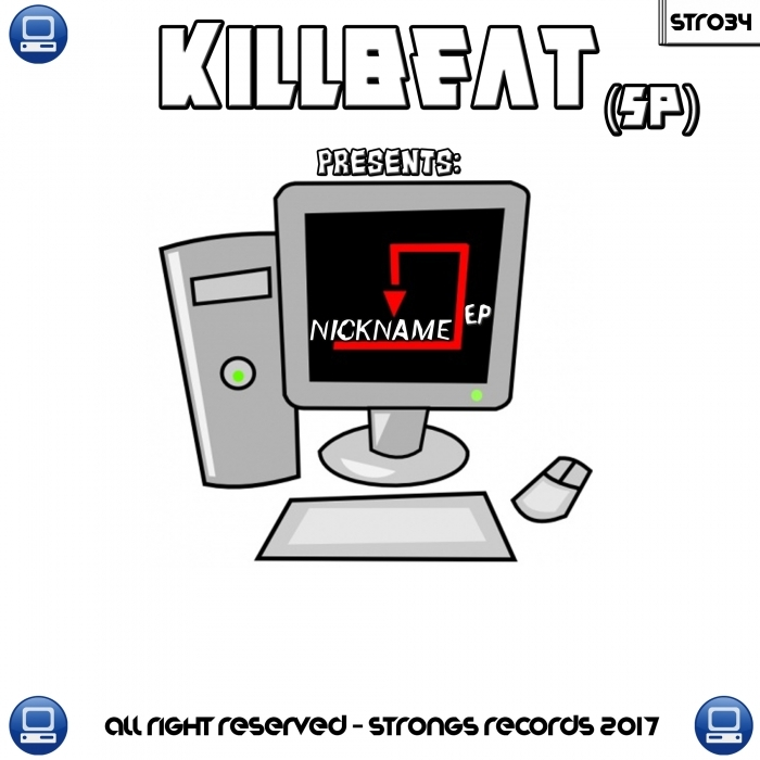 KILLBEAT - Nickname EP