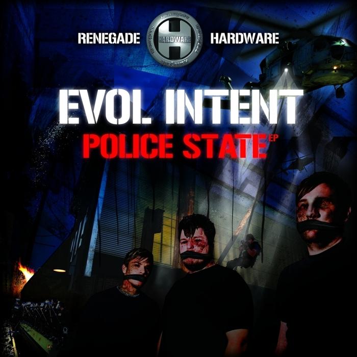 EVOL INTENT - Police State (Explicit)
