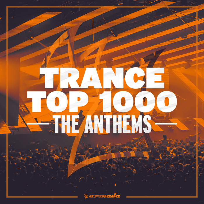 VARIOUS - Trance Top 1000: The Anthems