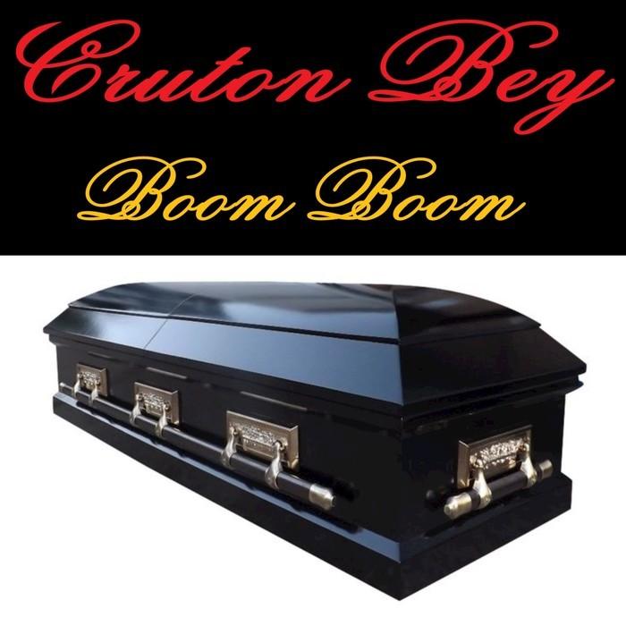 CRUTON BEY - Boom Boom (Explicit)