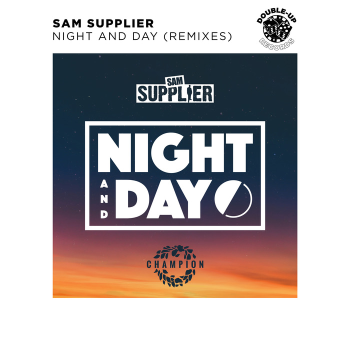 SAM SUPPLIER - Night And Day (Extended Remixes)