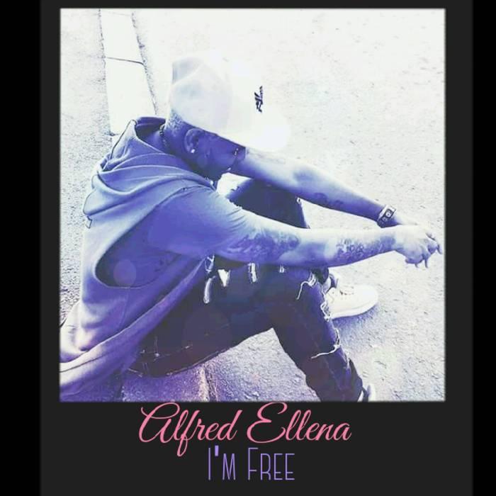 ALFRED ELLENA - I'm Free