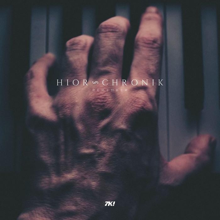 HIOR CHRONIK - Remember