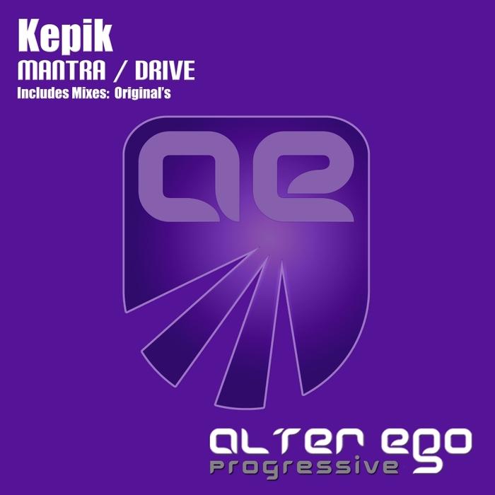 KEPIK - Mantra/Drive