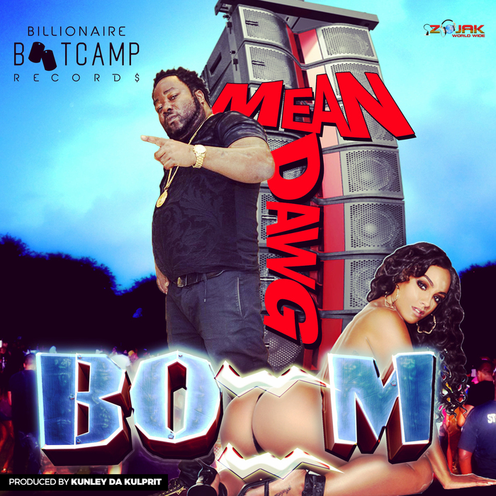 MEAN DAWG - Boom - Single