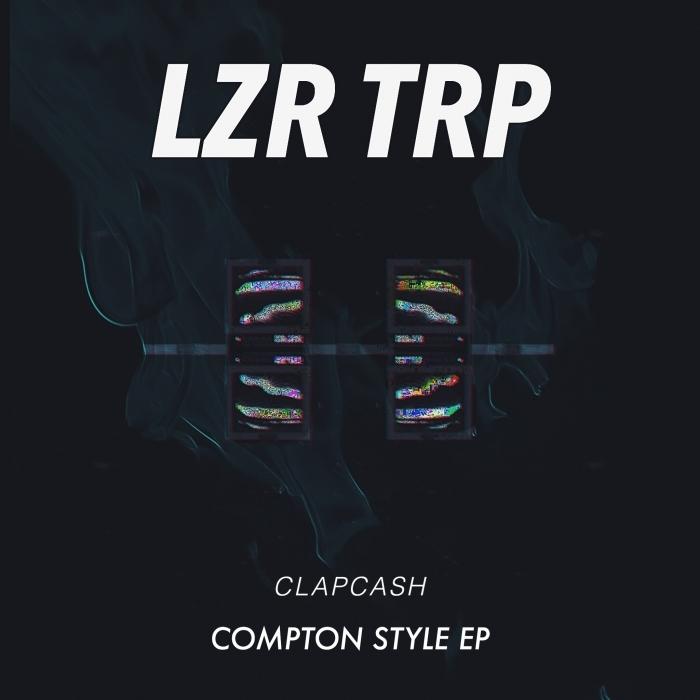 CLAPCASH - Compton Style EP
