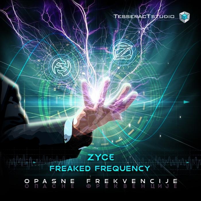 ZYCE & FREAKED FREQUENCY - Opasne Frekvencije