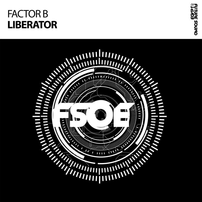FACTOR B - Liberator