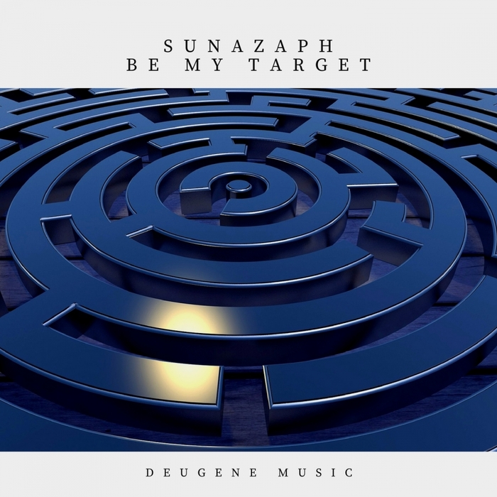 SUNAZAPH - Be My Target