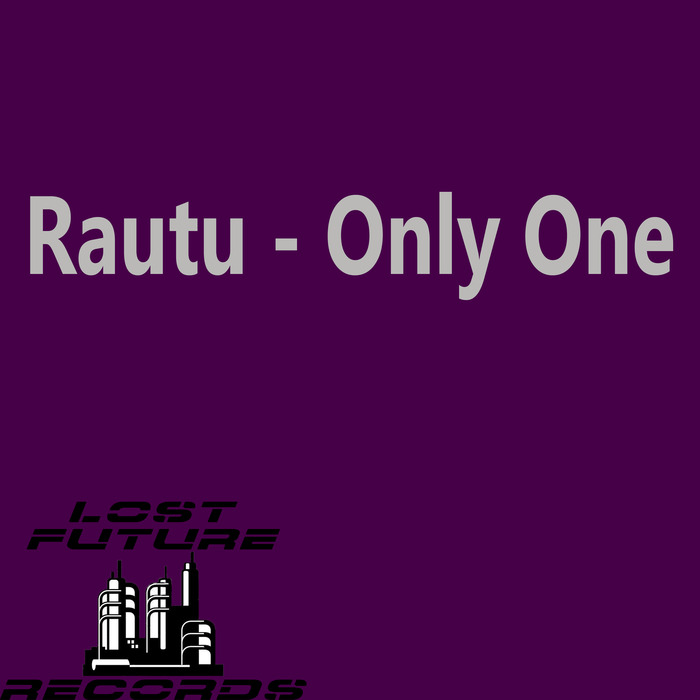 RAUTU - Only One