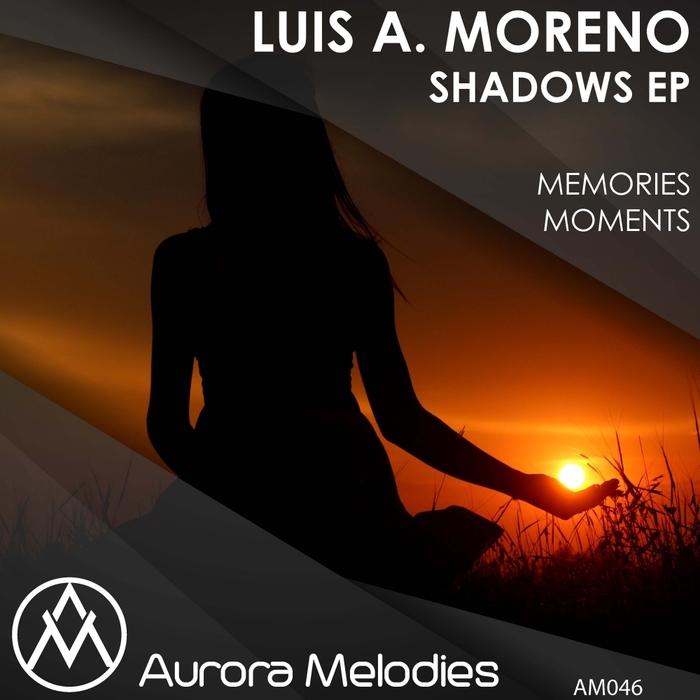 LUIS A MORENO - Shadows EP