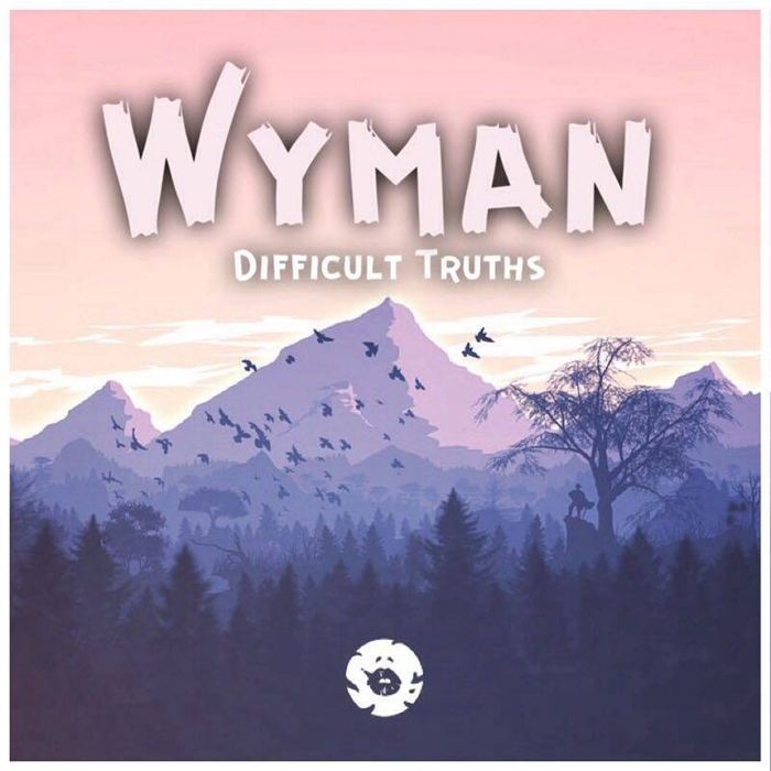 WYMAN - Difficult Truths LP