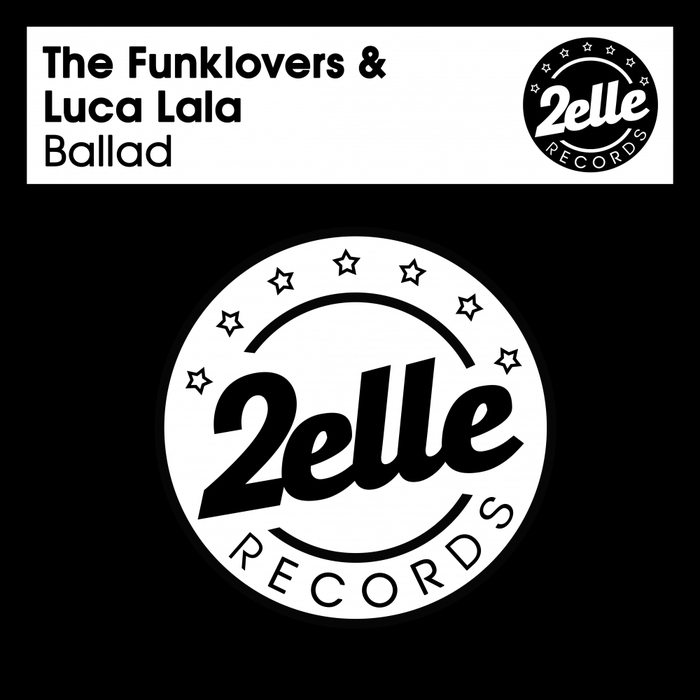 THE FUNKLOVERS & LUCA LALA - Ballad
