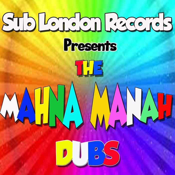 SUB LONDON/RAY HURLEY - Mahna Mahna