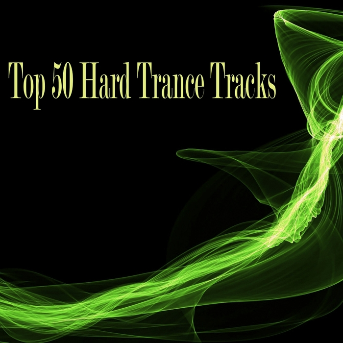 VARIOUS - Top 50 Hard Trance Tracks